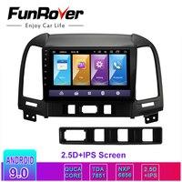 Funrover 2.5D+IPS Car Radio Multimedia 2 din dvd vedio player Android 9.0 Navigation GPS For Hyundai Santa Fe 2005 2012 stereo