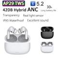 AP29 наушники-вкладыши TWS с 42dB ANC наушники Bluetooth 5,2 наушники Active Шум отмена супер бас HD микрофон Airoha 1562A чип PK Air3 Air30 наушники-вкладыши TWS