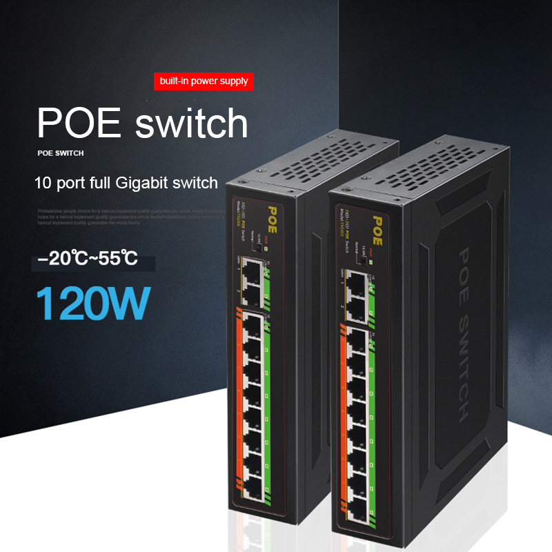 POE Gigabit Switch 10 Port 1000Mbps 120W VLAN Power Supply Switch At 250M Ethernet Switch For IP Camera/Wireless AP/POE Camera