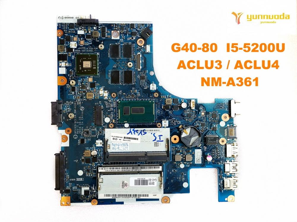 Original for <font><b>Lenovo</b></font> G40-80 Laptop motherboard G40-80 I5-5200U ACLU3 ACLU4 <font><b>NM</b></font>-<font><b>A361</b></font> tested good free shipping image