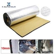 X autohaux 394mil 10mm de espessura 50/100cm * 200cm/300cm alumínio folha de algodão carro tapete isolamento do motor do pára choque, tapete de isolamento