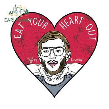 EARLFAMILY 13cm x 12.5cm for Eat Your Heart Out Jeffrey Dahmer Sign Car Stickers Vinyl JDM Bumper Trunk Truck Graphics Decal image
