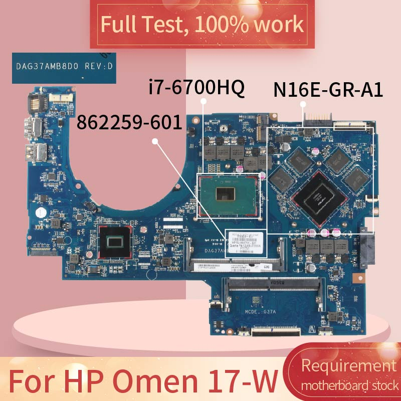 862259 For HP Omen 17-W DAG37AMB8D0 862259-601 <font><b>SR2FQ</b></font> <font><b>I7</b></font>-<font><b>6700HQ</b></font> N16E-GR-A1 Notebook motherboard Mainboard full test 100% work image