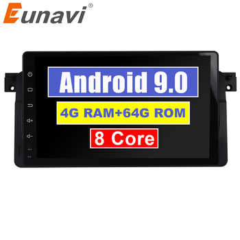 Eunavi 9'' 4G 64G 1 din Android 9.0 Octa Core Car radio for BMW E46 318 320 Car Radio DAB M3 3 series with WIFI Bluetooth DAB+ - DISCOUNT ITEM  37% OFF All Category