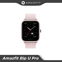 Original Globale Amazfit Bip U Pro Smartwatch 1,43 zoll 50 Uhr Gesichter Farbe Bildschirm GPS Smart Uhr Für Android iOS telefon