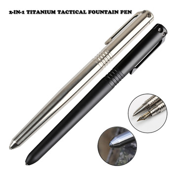 New Titanium Tactical Pen 2-In-1 Fountain Ink Pen Self Defense Glass Breaker Outdoor Survival EDC Tool Gift Dropshipping
