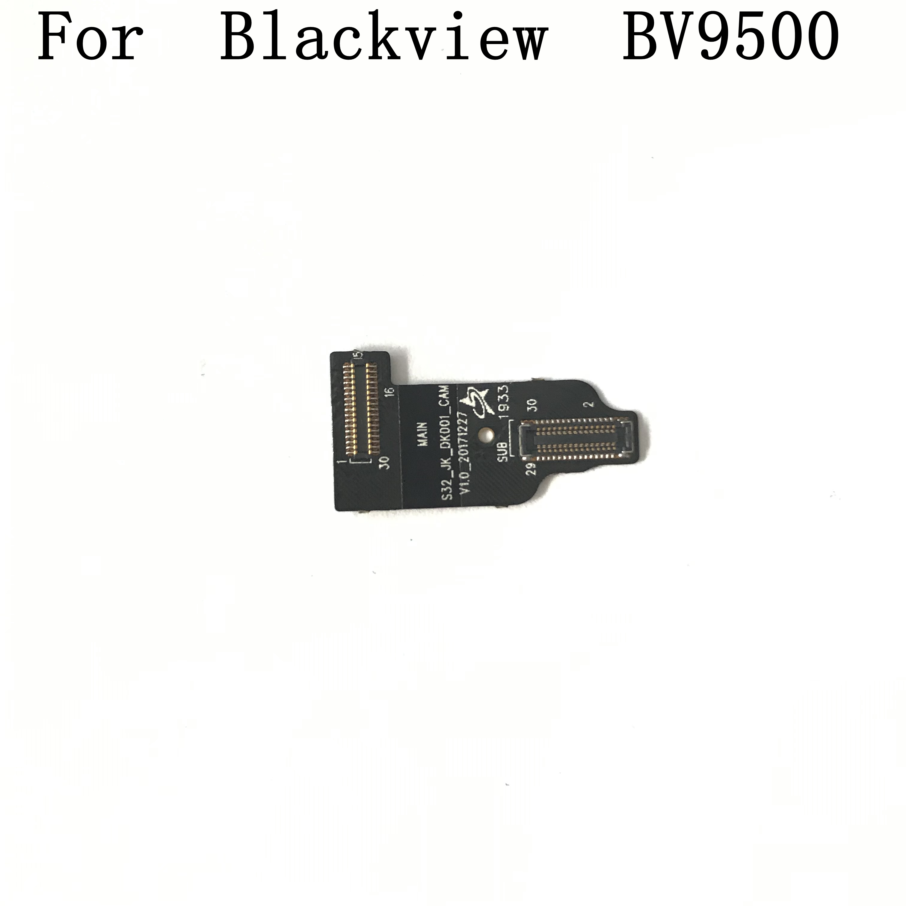 Original New Main Camera To MOtherboard Flex Cable FPC For Blackview BV9500 Pro Repair Fixing Part Replacement
