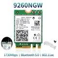 1730 Мбит/с Беспроводной 9260NGW Wi-Fi сетевой карты для Intel 9260 AC 2,4 г/5 ГГц NGFF 802.11ac Wi-Fi Bluetooth 5,0 для ноутбука Windows 10