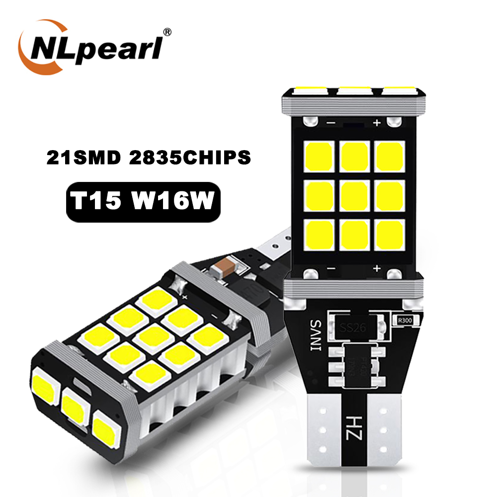 NLpearl 2x сигнальная лампа T15 W16W светодиодных ламп супер яркий 21SMD 2835 Чип T15 WY16W Led 921 912 резервные фары заднего хода автомобиля белый 12V