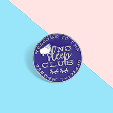 No Sleep Club Enamel Lapel Pins Stay Up Late Fashion Brooches Badges Backpack Cute Pin Gift for Friends Wholesale Jewelry cute cat paw enamel lapel pins stay pawsitive brooches badges fashion cartoon backpack pin gift for friends wholesale jewelry