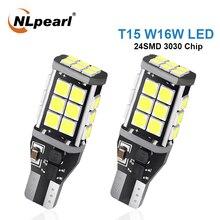 цена на NLpearl 2x Signal Lamp W16W LED Auto Reverse Lights Super Bright 6000K 3030 24SMD T15 W16W Led Canbus Car Back Up Lamp 12V