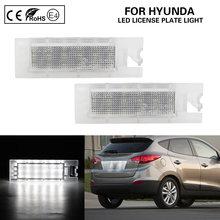 Светодиодный фонарь для номерного знака Hyundai Tucson, пара светодиодных ламп для номерного знака Hyundai Tucson 2010-2014 Hyundai IX35 2010-2013