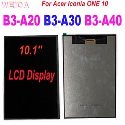 Aaa + substituição lcd para acer iconia um 10 B3-A20 a5008 display lcd B3-A30 a6003 B3-A40 lcd substituição da tela ferramentas gratuitas