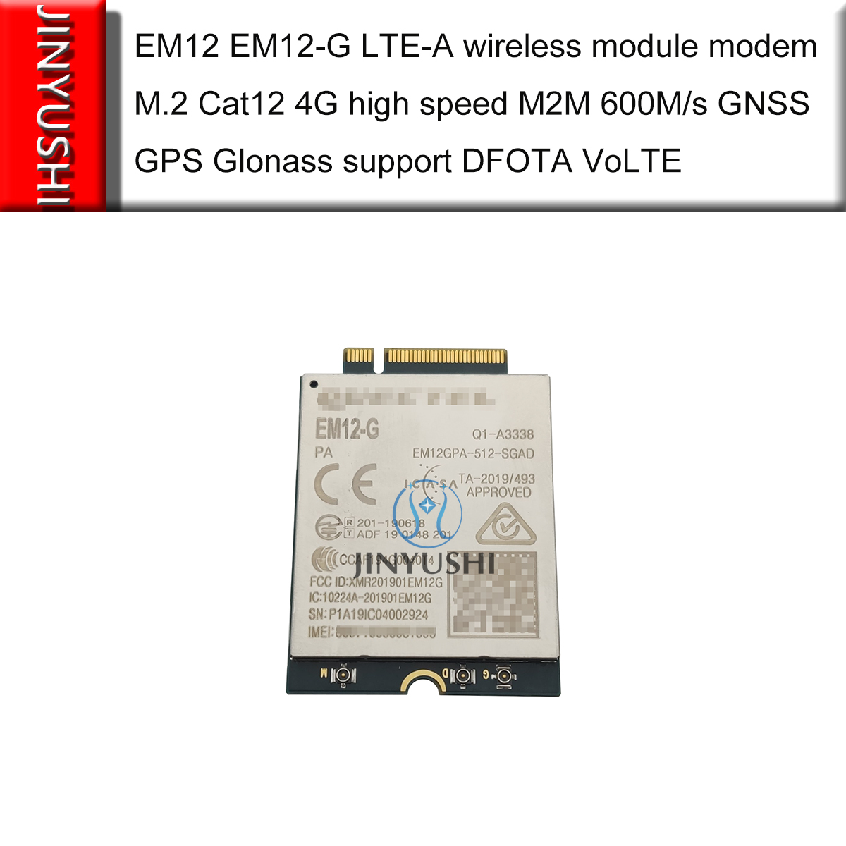 JINYUSHI No Fake EM12 EM12-G LTE-A Wireless Module Modem M.2 Cat12 4G High Speed M2M 600M/s GNSS GPS Glonass Support DFOTA VoLTE