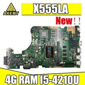 Akmey X555LA Laptop motherboard For Asus X555LA X555LAB X555LD X555LF X555LJ X555L Test original mainboard 4GB-RAM I5-4210U