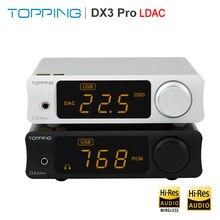 TOPPING DX3 Pro HiFi USB Bluetooth5.0 DAC หูฟังแอมพลิฟายเออร์ AMP AK4493 OPA1612 พร้อม DSD512 PCM 32bit/768kHz Optical coaxial
