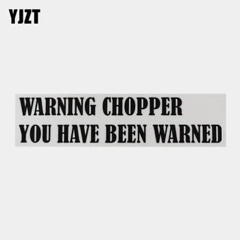 YJZT 21.9CM×5.1CM WARNING CHOPPER YOU HAVE BEEN WARNED Decal Car Stickers And Humorous Words Letters Vinyl 13D-0600 image