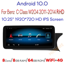 Автомобильный мультимедийный плеер, Android 10,0, 8 ядер, 8 + 64 ГБ, GPS, для Mercedes Benz C Class W204 2011-2014 RHD, автомобильное радио, стерео, Wi-Fi, 4G, LTE