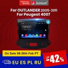 Junsun Android 10 Multimidia para Mitsubishi Outlander xl 2 CW0W 2005-2011 para Peugeot 4007 para Citroen C-Crosser 2007-2013
