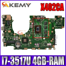 Akemy X402CA материнская плата для ноутбука ASUS X502CA X502C X402C оригинальная материнская плата 4GB-RAM I7-3517U Процессор