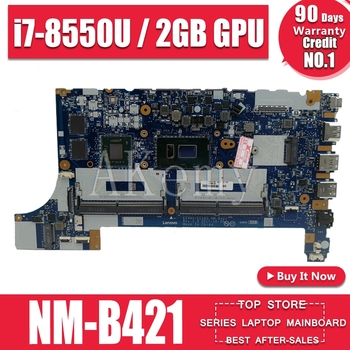 Akemy NM-B421 Laptop motherboard for ThinkPad E480 E580 01LW922  original mainboard 100% fully tested With i7-8550U 2GB