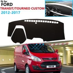 Dashboard Cover Beschermende Pad Voor Ford Transit Tourneo Custom 2012 ~ 2017 Auto Accessoires Dash Board Zonnescherm Anti-Uv Tapijt 2016