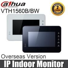 Dahua VTH1560B VTH1560BW IP Крытый монитор 7 дюймов Сенсорный экран работать с VTO6210B/BW H.264 Dual-way talk видео домофон