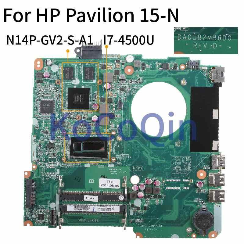 DA0U82MB6D0 Laptop Cho HP Pavilion 15-N 15-n005TX 15'6 Mainboard DA0U82MB6D0 SR16Z I7-4500U N14P-GV2-S-A1