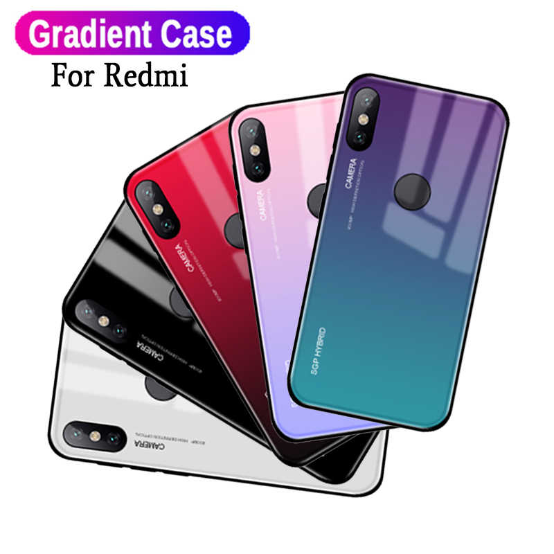 Gradient Tempered Glass Case On Redmi Note 7 5 6 Pro Cases For Xiaomi Redmi K20 6a 6 5a 5 S2 7 Note 4x 4 Silicone Edge Shell