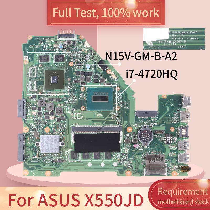 For ASUS X550JD REV.2.0 SR1Q8 I7-4720HQ N15V-GM-B-A2 DDR3 motherboard Mainboard full test 100% work