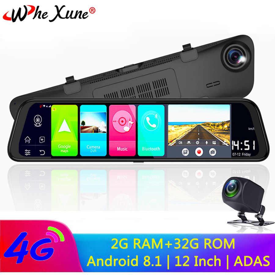 """WHEXUNE 4G Android 8,1 ADAS камера 12 """"зеркало заднего вида 2G ram + 32G rom gps навигация автомобильный видеорегистратор WiFi ночного видения"""