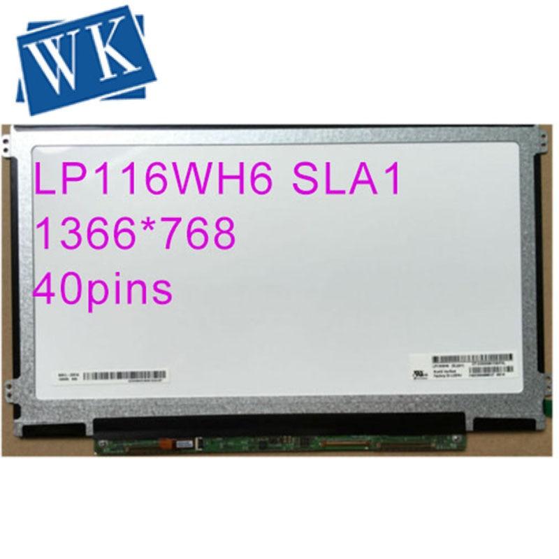 "Free shipping IPS LP116WH6 SLA1 LP116WH6 (SL)(A1) 11.6"" WXGA HD LED Laptop Screen LCD Panel 40 PIN LEFT+RIGHT screw holes(China)"