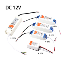 цена на DC 12V Power Supply Led Driver 18W 28W 48W 72W 100W 220V To 12V Power Adapter Transformer LED Driver Transformer for Led Lamp