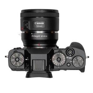Image 5 - Адаптер для объектива фотокамеры Fringer EF FX II с автофокусом AF для объектива Canon Sigma EF для Fujifilm FX Camera XT3 XT2 XT4