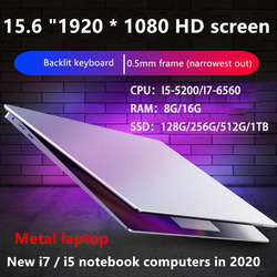 15.6 Inch Core I7 /I5 Windows 10 8GB RAM128G/ 256G/512G/1TB SSD Laptop with Backlit Keyboard Metal laptop Notebook Ultrabook