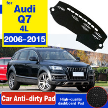 For Audi Q7 4L 2006~2015 Anti-Slip Mat Dashboard Cover Pad Sunshade Dashmat Protect Carpet Car Accessories S-line 2009 2010 2013(China)