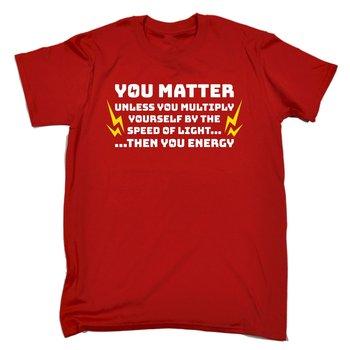 You Matter Speed Of Light Mens T Shirt Birthday Geek Nerd Joke Funny Gift 123T T Shirt Hot Sale Clothes Summer Men Clothing