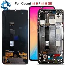 AMOLED สำหรับ Xiao Mi Mi 9 LCD Mi 9 จอแสดงผล Digitizer ASSEMBLY หน้าจอสัมผัส M1903F สำหรับ Xiao Mi Mi 9SE LCD Mi 9 Mi 9 SE