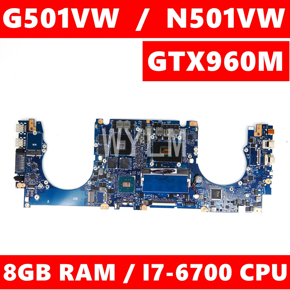 N501VW Motherboard I7-6700HQ CPU 8GB RAM GTX960M Mainboard For ASUS N501V N501VW UX501VW G501V VW Laptop Motherboard Tested OK
