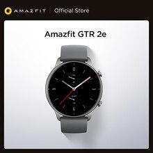 2021 глобальная версия Amazfit GTR 2e Smartwatch 471 мАч 5 АТМ ответить на звонок Фитнес отслеживание Смарт-часы для Andriod IOS