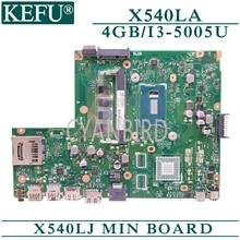 KEFU X540LJ original mainboard for ASUS X540LA with 4GB-RAM I3-5005U/4005U