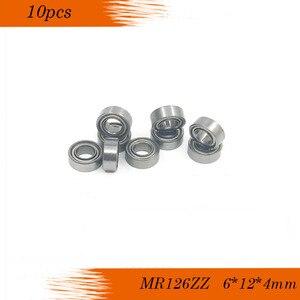 Бесплатная доставка; набор из 10 шт. высокое качество MR126ZZ L-1260ZZ 6x12x4 мм шариковый подшипник с глубоким жёлобом MR126 ZZ MR126-2Z ABEC-3 P6