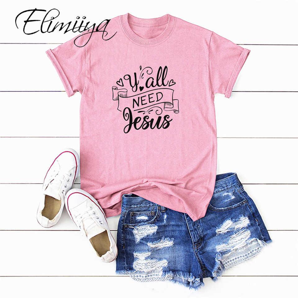 Elimiiya Plus Size U Alle Nodig Jezus Brief Print T Shirt Vrouwen Korte Mouw T-shirts Vrouwelijke Casual Harajuku Gedrukt Tops tees