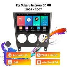 Eastereggs 2 Din Auto Radio Multimedia Player Navigation GPS Android 10 RDS DSP Für Subaru Impreza GD GG 2002 - 2007 kopf Einheit