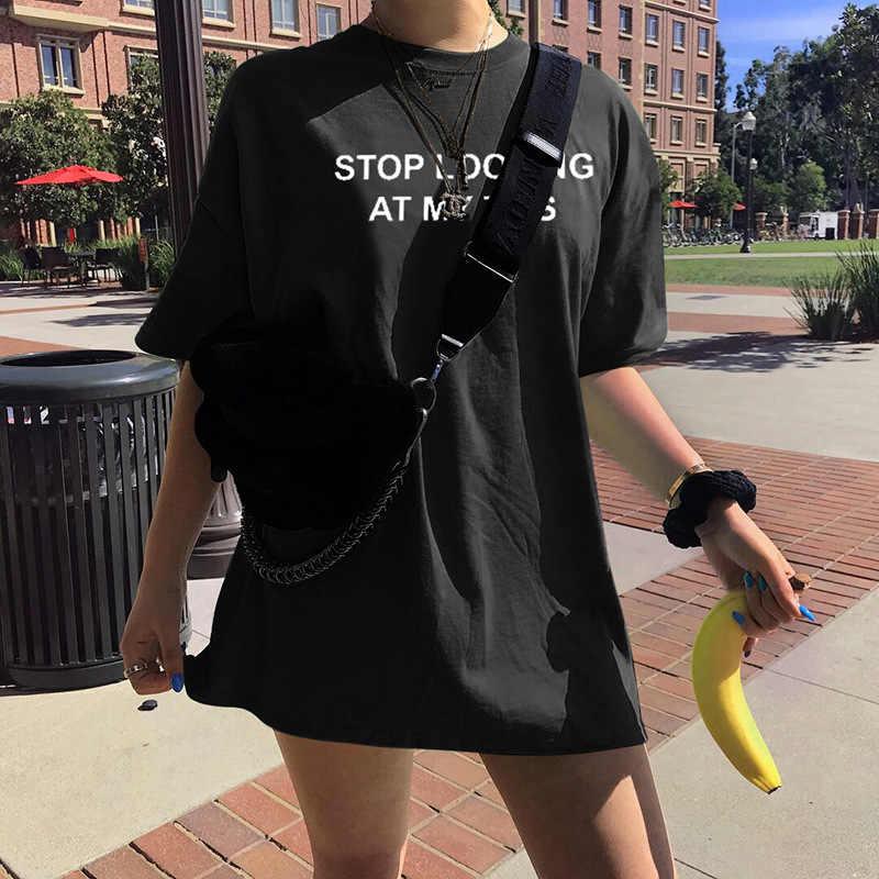 2020 donne Top Tee Street Wear Smettere di guardare il mio Tette Della Stampa Della Lettera Allentata Casual Nero Bianco T-Shirt In Cotone maglietta del manicotto