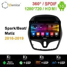 Ownice K3 K5 K6 Android 10.0 4G LTE araç DVD oynatıcı chevrolet Spark/Beat/Matiz 2016   2019 stereo ses Video 360 Panorama DSP SPDIF