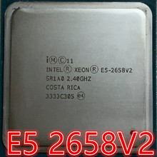 intel E5-2658V2  10 cores and 20 threads 2.4G 95W  2011 E5 2658 V2