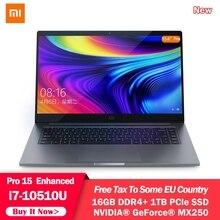 """Original Xiaomi Mi Laptop Notebook 15.6"""" Pro Enhanced i7 10510U 16GB RAM 1TB SSD 100% sRGB  Ultra Slim FHD Screen MX250 Computer"""