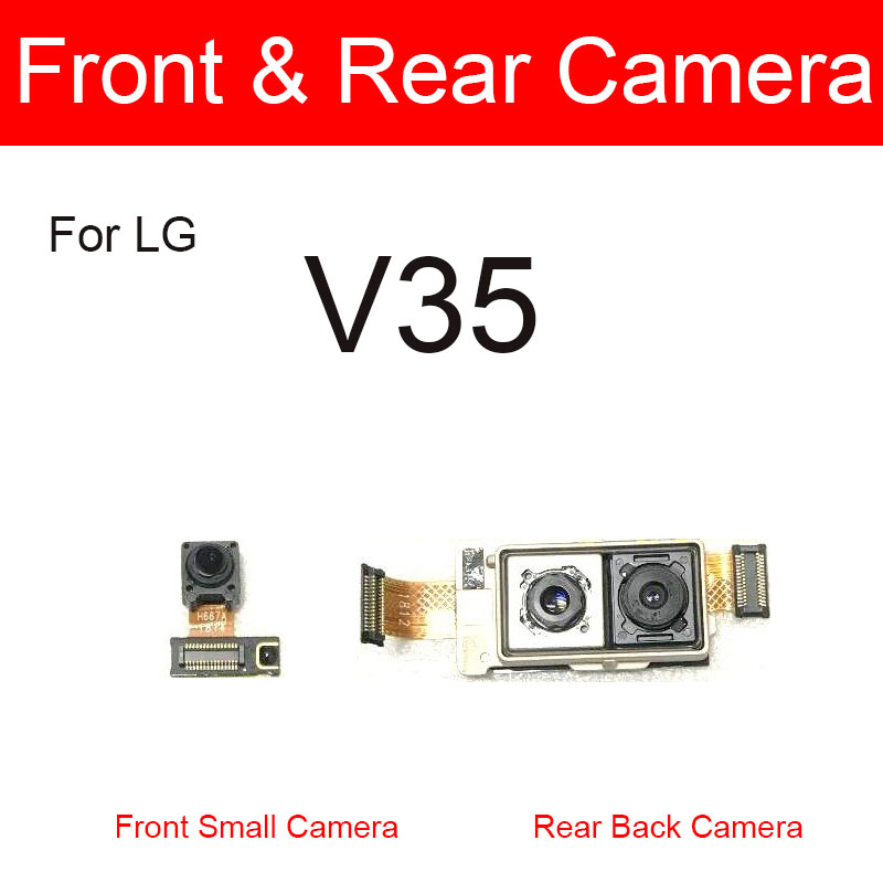 Front & Rear Main Camera Module Flex Cables For LG V35 Small Facing Back Big Camera Replacmenet Parts Work Good