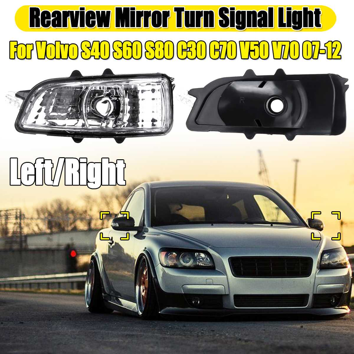 Left/Right Rearview Mirror <font><b>Lights</b></font> For <font><b>Volvo</b></font> <font><b>S40</b></font> S60 S80 C30 C70 V50 V70 Turn Signal <font><b>Light</b></font> Rearview Mirror <font><b>Light</b></font> Without Bulb image